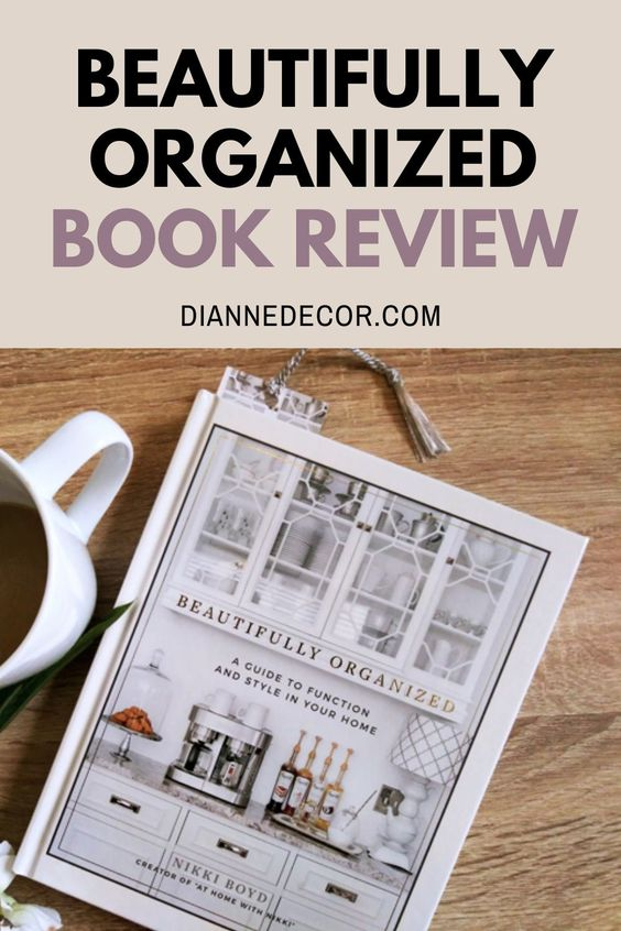 """6 Things I Learned From Nikki Boyd's """"Beautifully Organized"""""""