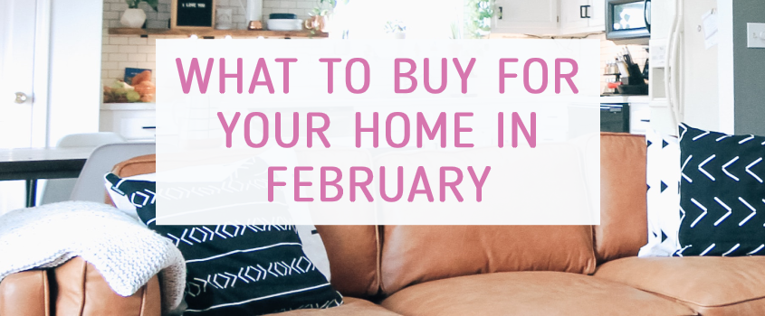 what to buy february