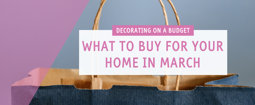 what to buy march