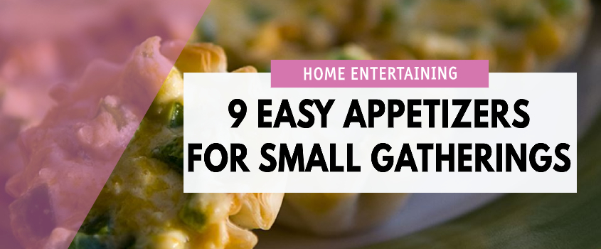 Easy Appetizers For Small Gatherings