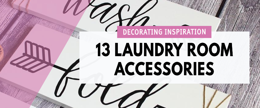 13 Laundry Room Accessories