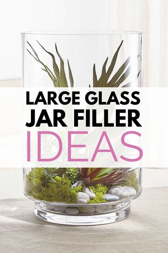 What To Put In Large Glass Jars For Decoration