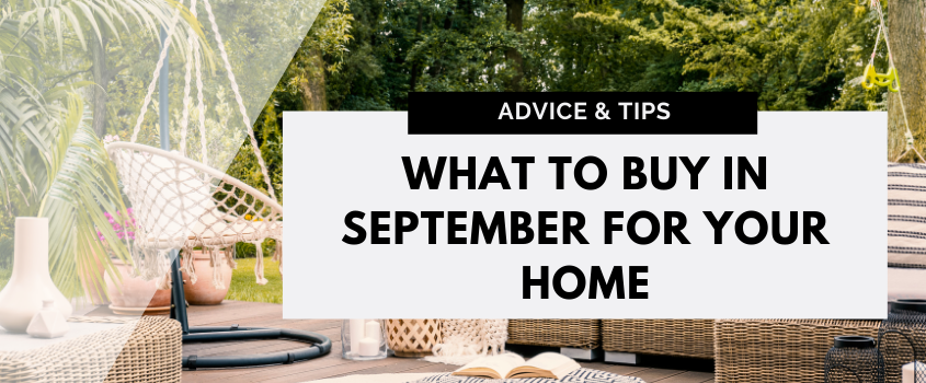 What To Buy In September For Your Home